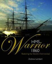 HMS Warrior: Victoria's Ironclad Deterrent