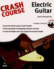 Crash Course - Electric Guitar:  DJ [With CD]