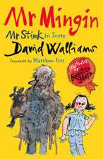 Mr Mingin (Mr Stink in Scots)