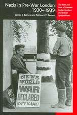 The Nazis in Pre-War London, 1930-1939