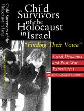 Child Survivors of the Holocaust in Israel