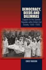 Mason, E: Democracy, Deeds and Dilemmas