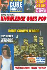 Knowledge Goes Pop: From Conspiracy Theory to Gossip