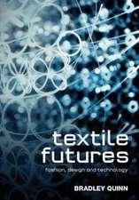 Textile Futures: Fashion, Design and Technology