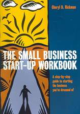 Small Business Start Up:  Your Systematic Guide to Coming Out on Top