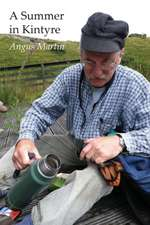 A Summer in Kintyre:  Memories and Reflections