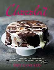 Chocolat: Seductive Recipes for Baked Goods, Desserts, Truffles, and Other Treats
