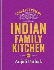 Secrets fom My Indian Family Kitchen