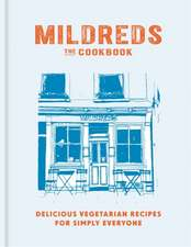 Mildreds: The Vegetarian Cookbook