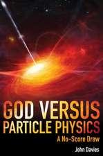 God Versus Particle Physics