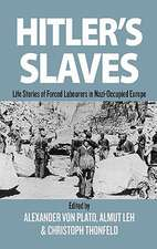 Hitler's Slaves