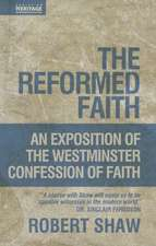 The Reformed Faith