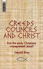 Creeds, Councils and Christ