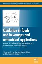 Oxidation in Foods and Beverages and Antioxidant Applications: Understanding Mechanisms of Oxidation and Antioxidant Activity