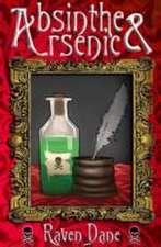 Dane, R: Absinthe & Arsenic