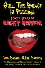 Still the Beast Is Feeding:  40 Years of Rocky Horror