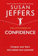 Jeffers, S: The Little Book of Confidence