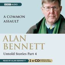 Alan Bennett, Untold Stories