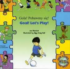 Marriott, J: Goal ! Let's Play ! In Polish and English