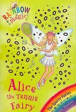 Meadows, D: The Alice the Tennis Fairy