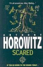 Horowitz, A: Scared