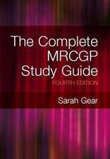 The Complete Mrcgp Study Guide, 4th Edition:  Based on Current Exams, Third Edition