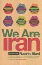 Alavi, N: We Are Iran