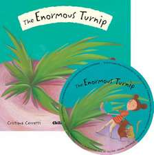The Enormous Turnip [With CD (Audio)]:  The Little Mouse, the Red Ripe Strawberry, and