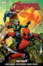 Uncanny Avengers: Unity Volume 1: Lost Future