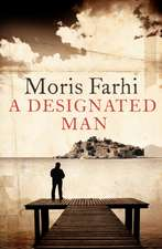 Farhi, M: Designated Man