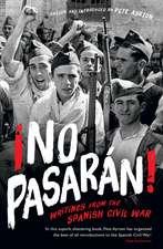 ¡No Pasaran!: Writings from the Spanish Civil War