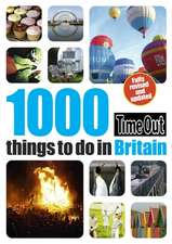Time Out 1000 Things to Do in Britain:  30 Walks Near London