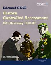 Edexcel GCSE History: CA1 Germany 1918-39 Controlled Assessment Student book