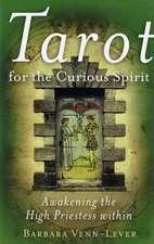 Tarot for the Curious Spirit