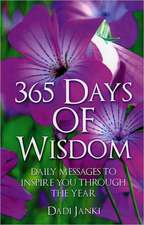 365 Days of Wisdom – Daily Messages To Inspire You Through The Year