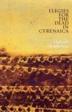Henderson, H: Elegies for the Dead in Cyrenaica