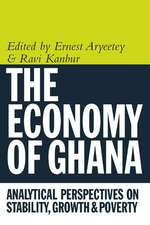 Economy of Ghana – Analytical Perspectives on Stability, Growth and Poverty