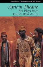 African Theatre – Six Plays from East and West West Africa 16