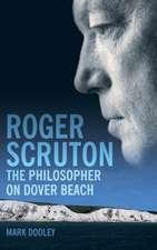 Roger Scruton: The Philosopher on Dover Beach