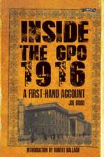 Inside the Gpo 1916:  A First-Hand Account