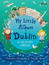 My Little Album of Dublin: An English / Irish Word Book