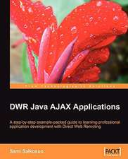 Dwr Java Ajax Applications:  Linux Administrator's Guide