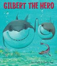 Gilbert the Hero