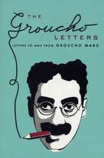 The Groucho Letters: Letters to and from Groucho Marx