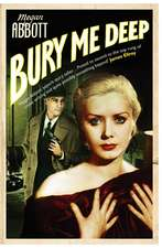 Bury Me Deep: A timeless portrait of the dark side of desire ...