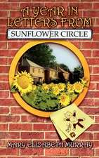 A Year in Letters from Sunflower Circle