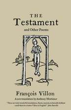 The Testament and Other Poems: New Translation