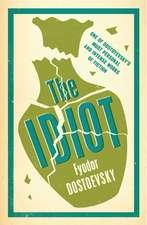 The Idiot: New Translation