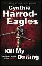 Kill My Darling:  A Felix Breit Novel