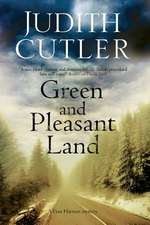 Green and Pleasant Land:  A Contemporary Thriller Set in Rural Ireland